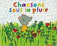 Chansons sous la pluie par  Kimiko