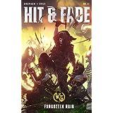 Hit & Fade (Forgotten Ruin Book 2)