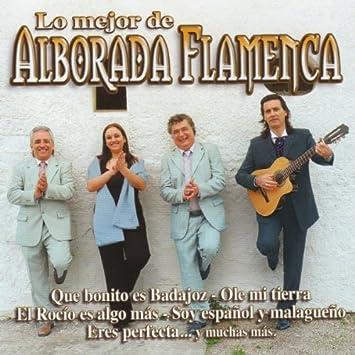 Lo Mejor De Alborada Flamenca: Alborada Flamenca: Amazon.es: Música