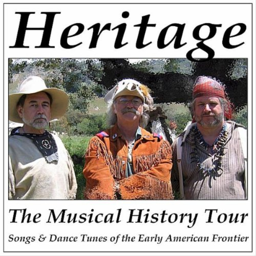 The Musical History Tour: Songs & Dance Tunes of the Early American (Early Dance Music)