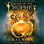 Blood of the Prophet: Fourth Element Series, Book 2 | Kat Ross