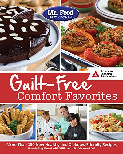 Mr. Food Test Kitchen's Guilt-Free Comfort Favorites cover