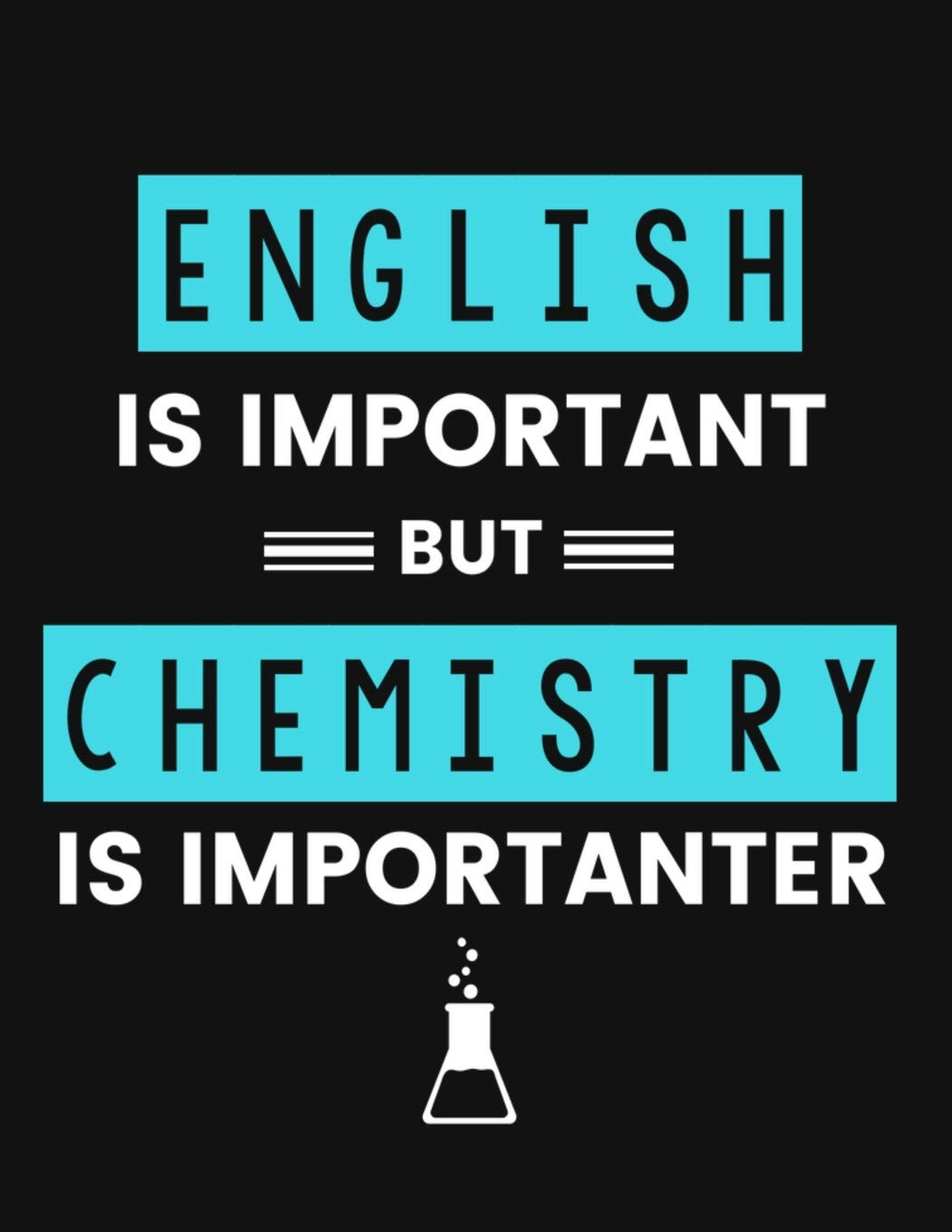 English is Important but Chemistry is Importanter: 5x5 GRAPH