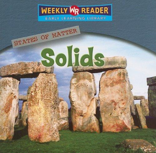 Solids (States of Matter): Jim Mezzanotte, Susan Nations, Debra ...