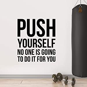 Vinyl Wall Art Decal - Push Yourself No One is Going to Do It for You - Positive Gym Fitness Health Motivational Workout Lifestyle Locker Room Quotes Decor (42