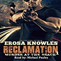 Reclamation: Murder at the Beach Audiobook by Erosa Knowles Narrated by Michael Pauley