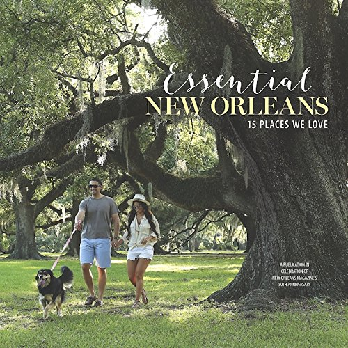 Essential New Orleans: 15 Places We Love
