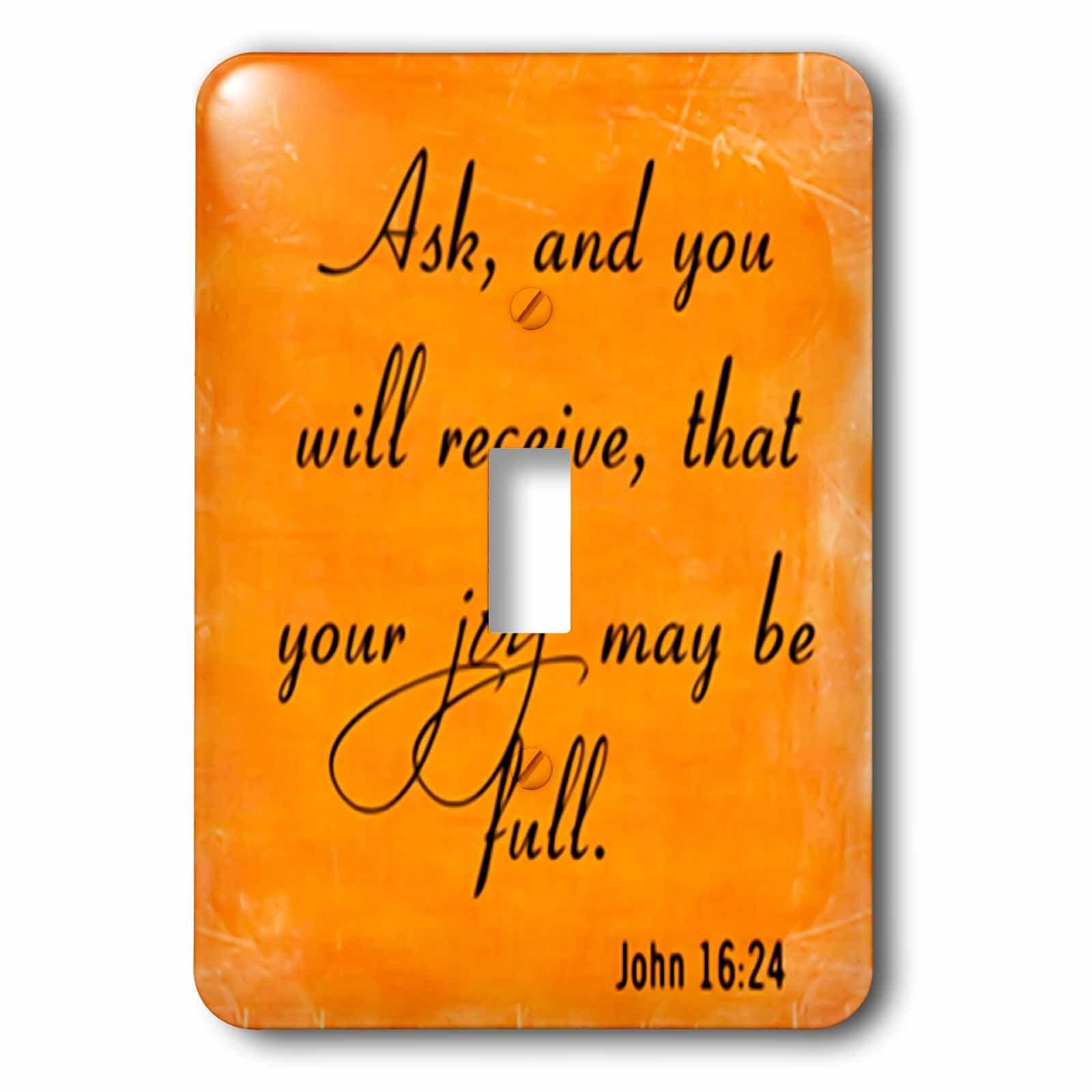 3dRose LLC 3dRose LLC lsp_150081_1 Bible Verse John 16-24 Orange Background Bible Christian Inspirational Saying - Single Toggle Switch by 3dRose