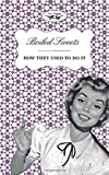 Boiled Sweets - How They Used to Do It, Two Magpies Publishing, 1473304350