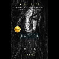 Hayzed 'n' Confuzed (Rock Star Romance): Novella (English Edition)
