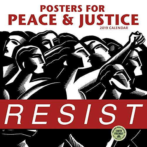 Posters for Peace & Justice 2019 Wall Calendar: A History of Modern Political Action Posters