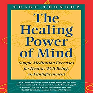 The Healing Power of Mind Audiobook