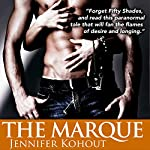 The Marque: An Avernus Island Tale, Book 2 | Jennifer Kohout