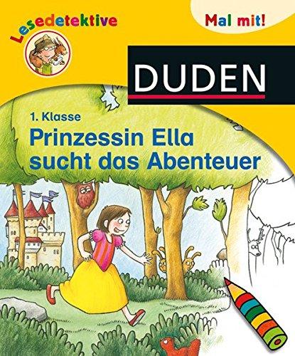 Lesedetektive Mal mit! - Prinzessin Ella sucht das Abenteuer, 1. Klasse