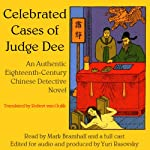 Celebrated Cases of Judge Dee (Dee Goong An): An Authentic 18th-Century Chinese Detective Novel | Robert van Gulik