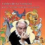 Les Fables de La Fontaine par les grands comédiens français | Jean de La Fontaine