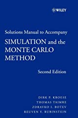 Solutions Manual to Accompany Simulation and the Monte Carlo Method (Wiley Series in Probability and Statistics) Paperback