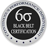 Learn Lean Six Sigma Black Belt The Easy Way Now, Certification & Training Course, Self Paced Learning, 100% Guaranteed Certification, All Inclusive, SEE RESULTS, Get Trained & Certified Now Finally (Lifetime License (Email Delivery in 2 hours - No CD))