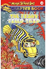 The Fishy Field Trip (The Magic School Bus Chapter Book, No. 18) Paperback