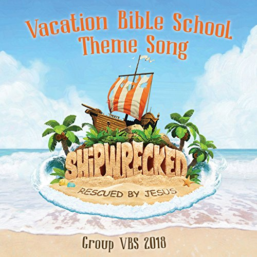 Shipwrecked Vacation Bible School Theme Song (Group Vbs -