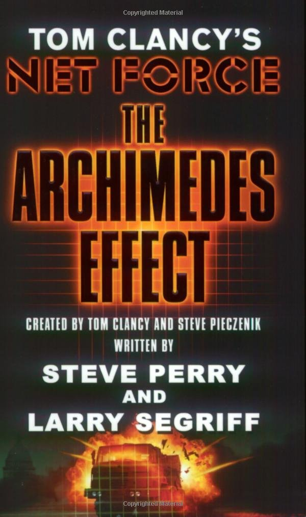 The Archimedes Effect (Tom Clancys Net Force, Book 10)