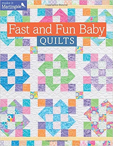 Fast and Fun Baby Quilts (Make It Martingale): That Patchwork ... : baby quilts - Adamdwight.com