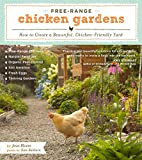 Free-Range Chicken Gardens: How to Create a
