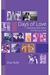 Days of Love (B and W) Hardcover