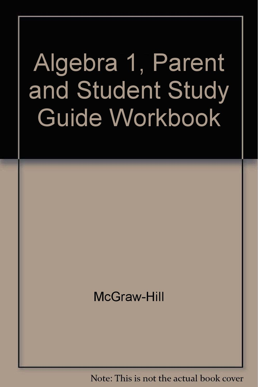 Workbooks mcgraw hill workbook : Algebra 1, Parent and Student Study Guide Workbook: McGraw-Hill ...