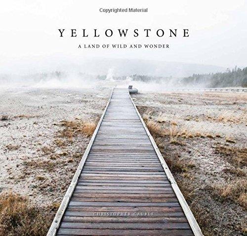 Yellowstone: A  Through America's Wild Heart free