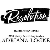 Resolution (The Mason Family Series Book 5)