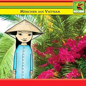 Märchen aus Vietnam Hörspiel