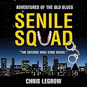 Senile Squad Audiobook