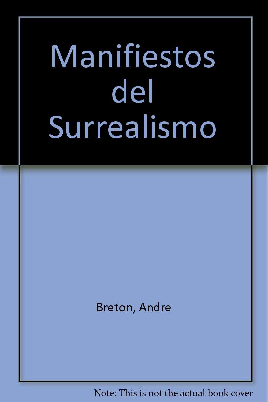 manifiestos del surrealismo spanish edition