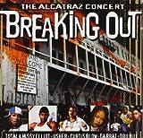 The Alcatraz Concert Breaking by Various (2005-06-13)