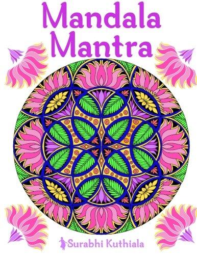 Read Online Mandala Mantra: 30 Handmade Meditation Mandalas With Mantras in Sanskrit and English PDF ePub book
