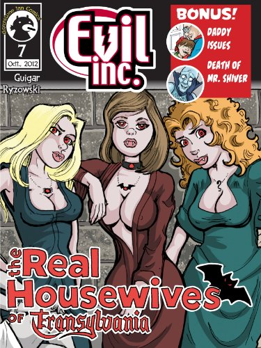 Evil Inc Monthly, The Real Housewives of Transylvania (Oct. 2012) (Evil Inc Monthly Comic Book 1)