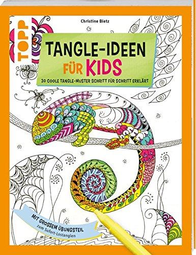 Tangle-Ideen für Kids: 30 coole Tangle-Muster Schritt für Schritt erklärt