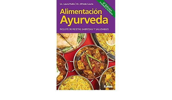 Alimentación Ayurveda (Spanish Edition): Dr. Alfredo Lauría ...