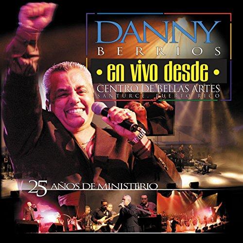 Danny Berrios En Vivo Desde Ce...