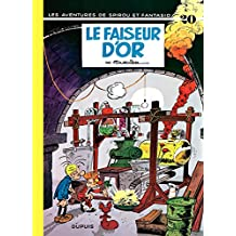 Spirou et Fantasio - Tome 20 - LE FAISEUR D'OR (French Edition)