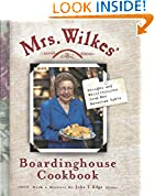 #6: Mrs. Wilkes' Boardinghouse Cookbook: Recipes and Recollections from Her Savannah Table