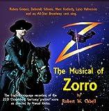 Z - The  Musical Of Zorro
