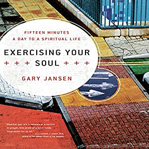 Exercising Your Soul Audiobook