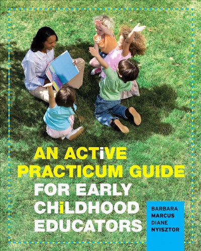 An Active Practicum Guide for Early Childhood Educators