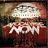 Empires Fall by Apocalypse Now