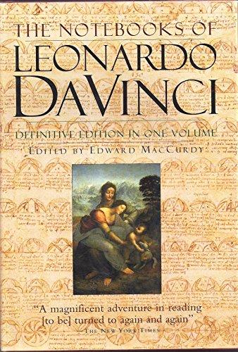 Notebooks of Leonardo Da Vinci. (Definitive Edition in One Volume)