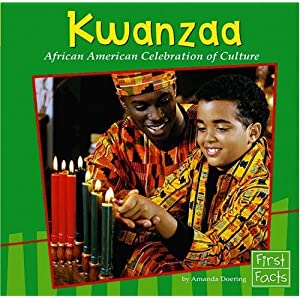 Kwanzaa: African American Celebration of Culture (First Facts: Holidays and Culture) Doering, Amanda, Williams and Robert