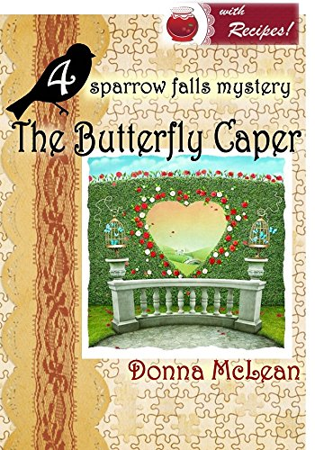 The Butterfly Caper: a sparrow falls mystery #4
