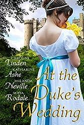 At the Duke's Wedding (A romance anthology)